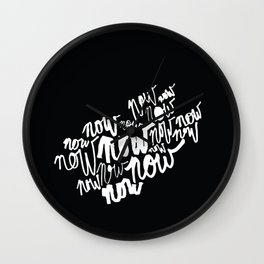 The Time Is Now (Scrawl) Wall Clock