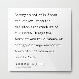 51      | 200302 | Audre Lorde Quotes Metal Print