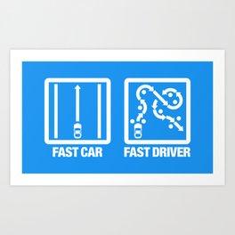 Fast Car - Fast Driver v4 HQvector Art Print