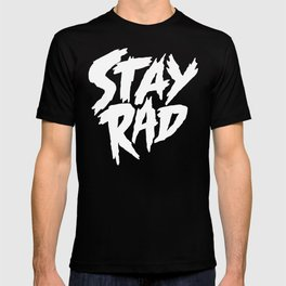 Stay Rad (on Black) T-shirt