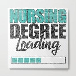 Nursing Degree Loading Metal Print