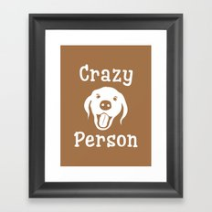 Crazy Dog Person Framed Art Print