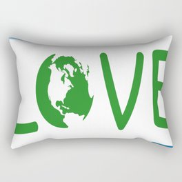 LOVE - Earth Day copy Rectangular Pillow