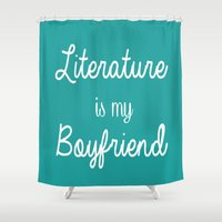 literature Shower Curtains featuring Literature is my boyfriend teal by Beautiful Bibliophile's Boutique
