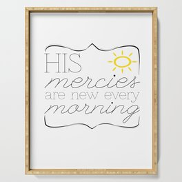 His Mercies are New Every Morning Serving Tray