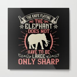 Elephant Quote - 42 Metal Print
