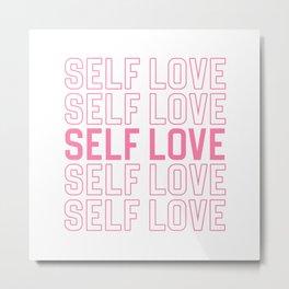 Self Love Metal Print