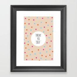 Treat Yo Self II Framed Art Print