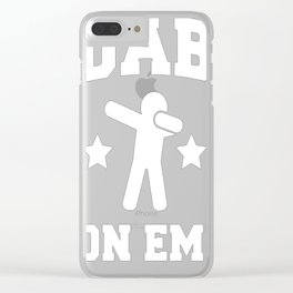 DAB ON EM_ T-SHIRT Clear iPhone Case
