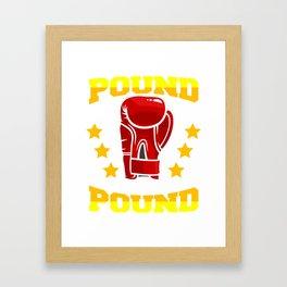 Pound For Pound Framed Art Print