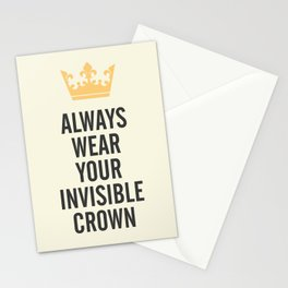 Always wear your invisible crown, motivational quote for strong women, free, wanderlust, inspiration Stationery Cards