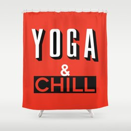 Yoga & Chill Shower Curtain