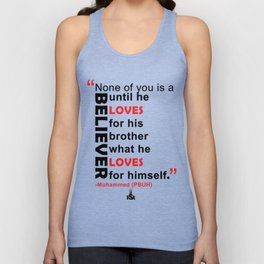 Love For Your Brother What You Would Love For Youself Unisex Tank Top