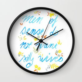 Men of sense do not want silly wives - Blue & Yellow Palette Wall Clock