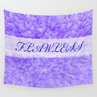 flawless Wall Tapestries featuring FLAWLESS by Saundra Myles