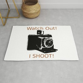Watch Out, I Shoot Photos! Rug