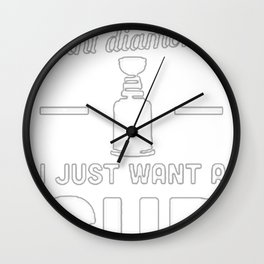 SOME GIRLS WANT DIAMONDS I JUST WANT A CUP Wall Clock