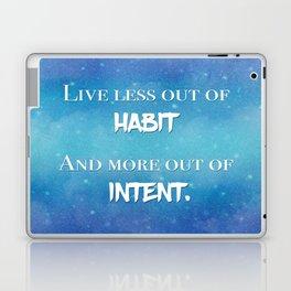 Live an Intentional Life Laptop & iPad Skin
