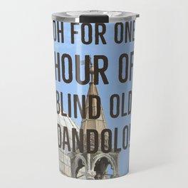 Blind old Dandolo (dark) Travel Mug