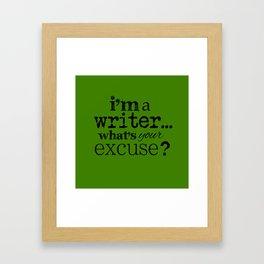 I'm a Writer Framed Art Print