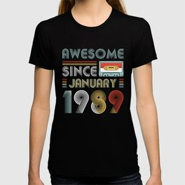 Vintage Awesome Since January 1989 30th Birthday T-shirt