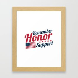 Remember Honor Support Military Appreciation Framed Art Print