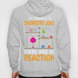 Chemistry Joke Reaction Gift physics Hoody