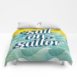 Sail on sailor, Comforters