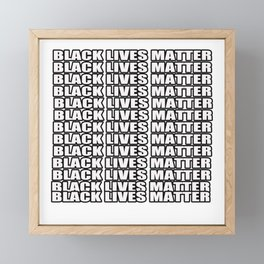 black lives matter T-Shirt Framed Mini Art Print