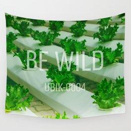 UBIK-0004 Be Wild Wall Tapestry