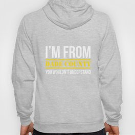 I'm From Dade County You Wouldn't Understand Tshirt Hoody