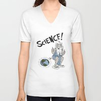 science V-neck T-shirts featuring SCIENCE! by FoodStamp Davis