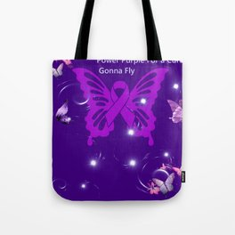 Power Purple For a Cure - Gonna Fly Tote Bag