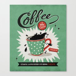 Saved By Coffee Canvas Print