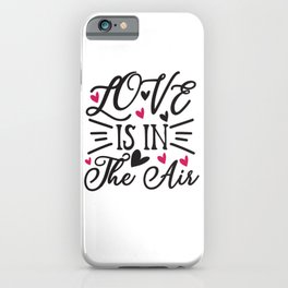 I Love You A Sloth - Funny Love humor - Cute typography - Lovely and romantic quotes illustration iPhone Case