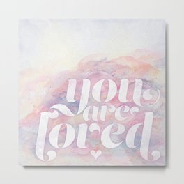You Are Loved Pastel Watercolors Metal Print