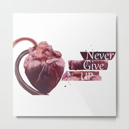 Never Give Up - The Beat Goes On Metal Print
