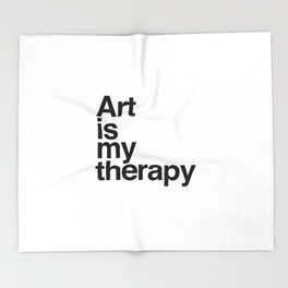 Art is my therapy Throw Blanket