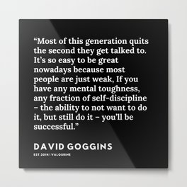 19  | David Goggins Quotes | 191105 Metal Print