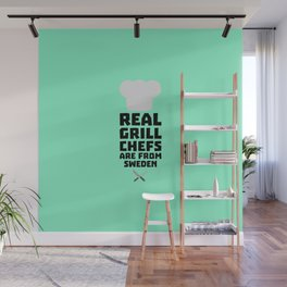 Real Grill Chefs are from Sweden T-Shirt D54jd Wall Mural