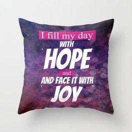 Hope and Joy Throw Pillow