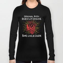 Open Heart Surgery Original Body Rebuilt Engine Runs Like A Charm Gift Long Sleeve T-shirt