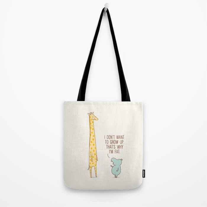 I don't want to grow up Tote Bag