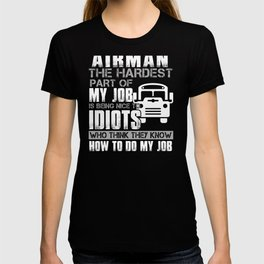 Bus Driver The Hardest Part Of My Job T-Shits T-shirt