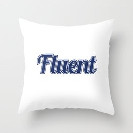 """""""I Speak Fluent Sarcasm"""" tee design perfect to mock your friends this holiday! Go get it now!  Throw Pillow"""