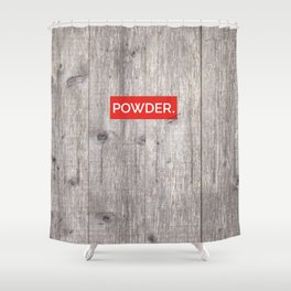 Powder Days Best Days Shower Curtain