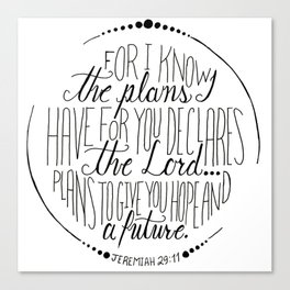 Hand Written Typography of Jeremiah 29:11 Canvas Print