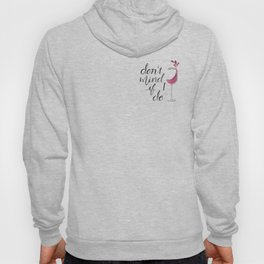 Don't Mind if I Do - Black lettering Hoody