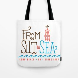 From Silt to Sea | Long Beach California Tribute | From Oil Workers to Surfers Tote Bag