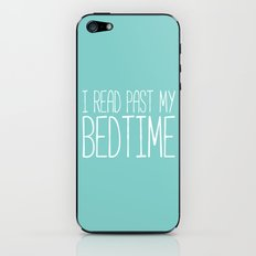 I read past my bedtime. iPhone & iPod Skin